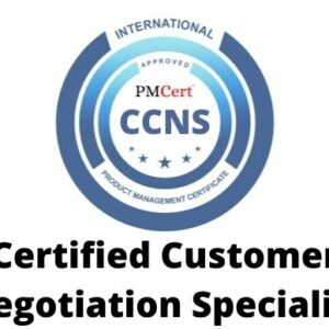 CCNS (Certified Customer Negotiation Specialist)