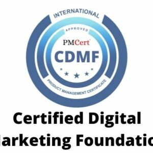 CDMF (Certified Digital Marketing Foundation)