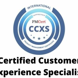CCXS (Certified Customer Experience Specialist)