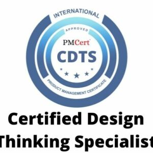 CDTS (Certified Design Thinking Specialist)